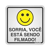 Placa de Alumínio Sorria Você Está Sendo Filmado 1 UN Sinalize
